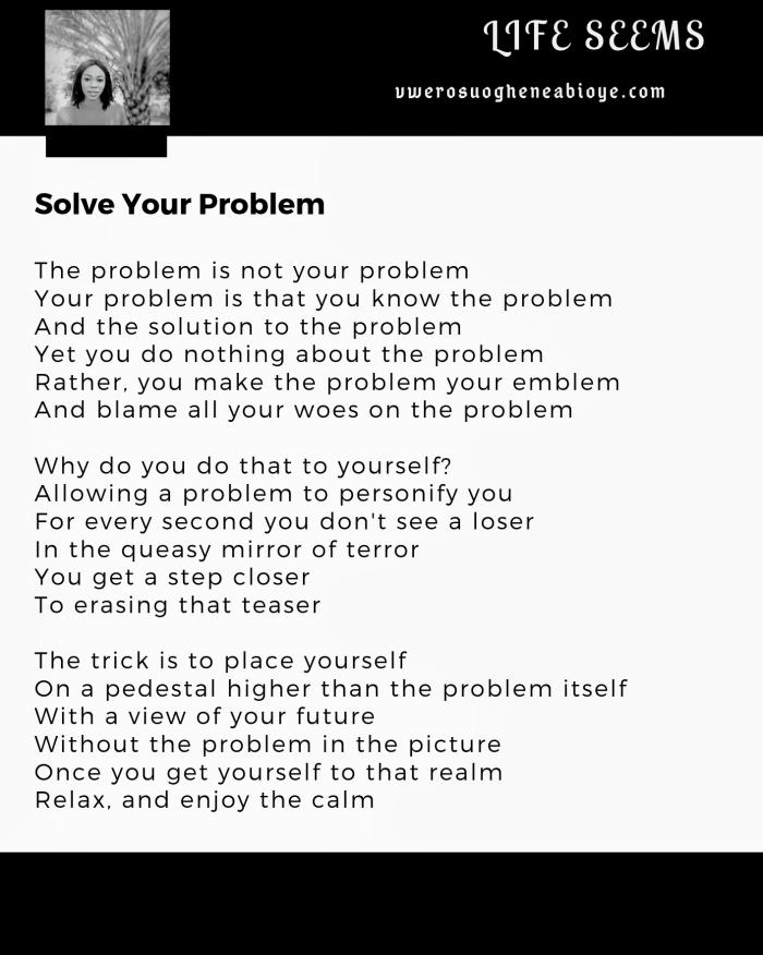 Poem: Solve Your Problem